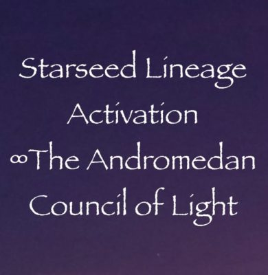 star seed history andromeda channeled by daniel scranton channeler of the arcturian council
