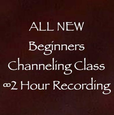 all new beginners channeling class 2 hour recording channeler daniel scranton