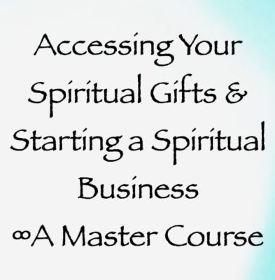 accessing your spiritual gifts & starting a spiritual business master course - daniel scranton, channeler of the arcturian council